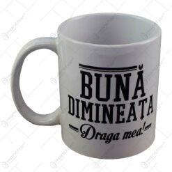 Cana Boss Mug - Buna dimineata draga mea/dragul meu