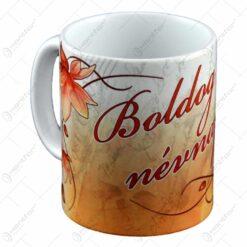 Cana ceramica cu grafica - Boldog nevnapot!