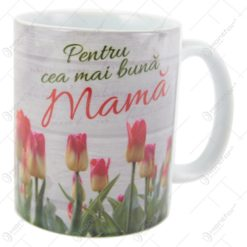 """Cana ceramica """"Pentru cea mai buna mama"""" 10 CM - Lalele"""